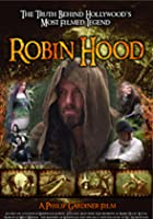 Robin Hood - The Truth Behind Hollywood's Most Filmed Legend