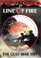 Line Of Fire - The Gulf War