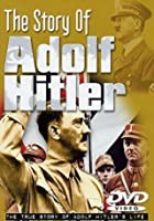Story Of Adolf Hitler