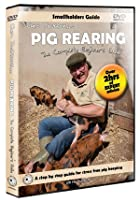 Pig Rearing - The Complete Beginners Guide