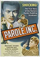 Parole, Inc.