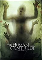 The Human Centipede - First Sequence