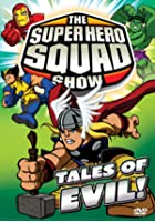 The Super Hero Squad Show - Tales of Evil