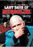 The Last Days of Mussolini