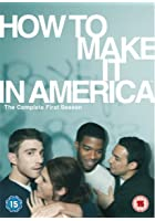 How To Make It In America - Series 1
