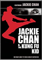 Jackie Chan and the Kung Fu Kid