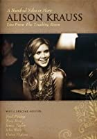 Alison Krauss - A Hundred Miles Or More
