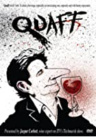 Quaff - The Essential Guide To The World Of Wine