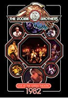 The Doobie Brothers - Live At The Greek Theatre 1982