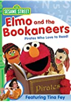 Sesame Street - Elmo and the Bookaneers
