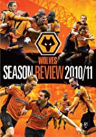 Wolverhampton Wanderers - Season Review 2010-2011
