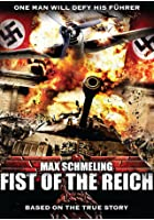 Max Schmeling - Fist Of The Reich