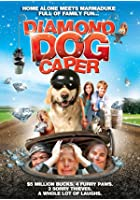 Diamond Dog Caper