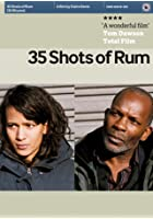 35 Shots of Rum