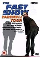 The Fast Show - The Farewell Tour