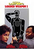 National Lampoon&#39;s Loaded Weapon 1