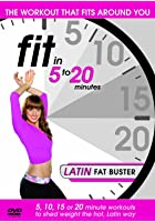 Fit In 5-20 Minutes - Latin Fat Buster