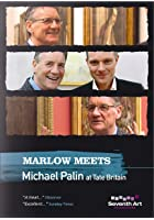 Marlow Meets Michael Palin at Tate Britian