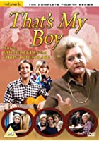 That's My Boy - Series 4 - Complete