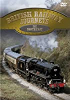 British Railway Journeys - The North East
