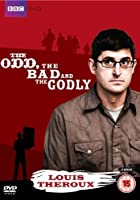 The Louis Theroux - The Odd Bad and the Godly