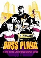 Snoop Dogg - Boss Playa A Day In The Life Of Bigg Snoop Dogg