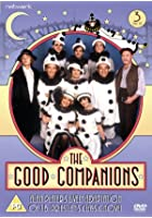 The Good Companions - Complete Series