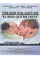 The Kiss You Gave to Me