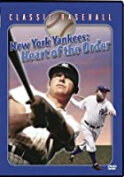 The New York Yankees - Heart Of The Order