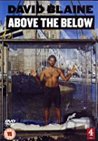 David Blaine - Above The Below