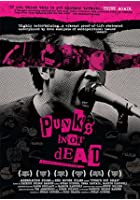 Punk&#39;s Not Dead