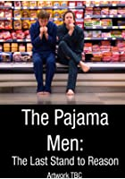 Pajama Men - The Last Stand To Reason