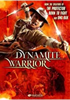 Dynamite Warrior