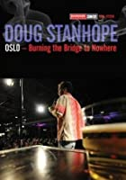 Doug Stanhope - Oslo - Burning The Bridge To Nowhere