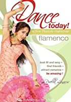 Dance Today! Flamenco Active Lifestyle Makeover