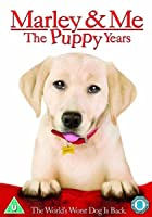 Marley And Me 2 - The Puppy Years