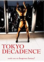 Tokyo Decadence