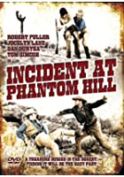 Incident At Phantom Hill