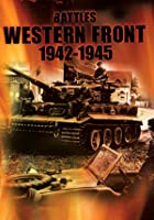 Battles On The Western Front 1942-1945