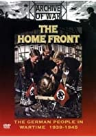 The Home Front - The German People In War Time 1939-1945