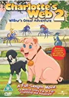 Charlotte's Web 2 - Wilbur's Great Adventure