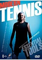 Modern Tennis - The Essential Tools with Bert Rowley
