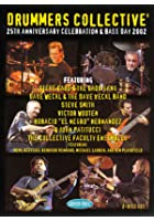 Drummers Collective - 25th Anniversary Celebration And Bass Day