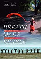 Breath Made Visible - Anna Halprin