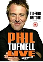Phil Tufnell - Tuffers On Tour - Live And Uncut