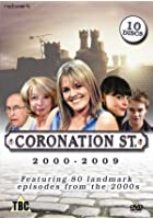 Coronation Street - The Noughties