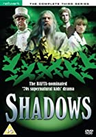Shadows - Series 3 - Complete