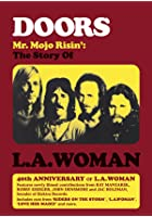 Mr Mojo Risin' - The Story Of L A Woman
