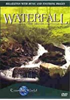 Waterfall - The Movie