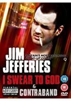 Jim Jefferies - I Swear To God / Contraband